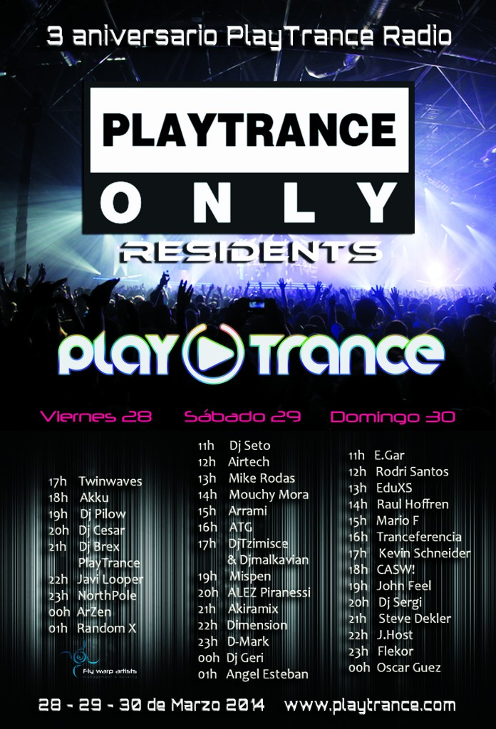 Third Anniversary PlayTrance Only Residents