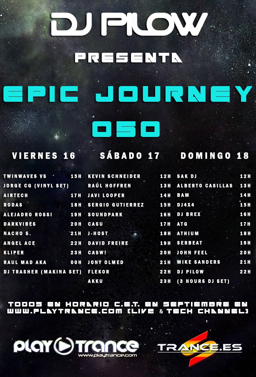 16, 17 y 18 septiembre: Dj Pilow pres. Epic Journey 050 event [Live&Tech Channel]